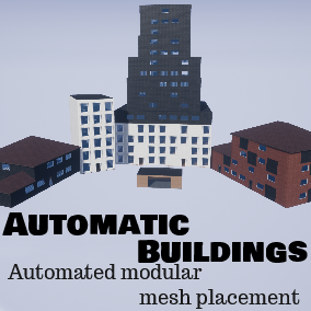 Automatic buildings are a blueprint that automatically places modular meshes to form a building.