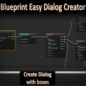 A simple system allowing the fast creation of complex dialogs, using only blueprints.