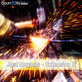 """Just Impacts – Extension II"" features 500 sound effects of mainly metal and wood impacts, metal junk hits, crashes, heavy door slams, metal drops, metal wall and oil tank hits, etc."