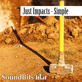 Just Impacts – Simple: a huge collection of plain impact sounds. Metal hits, wood impacts, glass smashes, junk crashes.