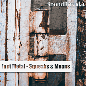 Just Metal – Squeaks & Moans: in this huge collection you find tons of nasty metal squeaks, squeals, moans, slides.