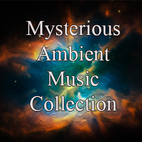 A collection of ambient music with a mysterious and dark character.