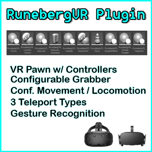 BP & C++  VR interaction functions (pre-configured VR Pawn  & Grab/Push/Pull, Move, Teleport, Gaze, Gestures recording & recognition component) for your VR projects. Get up & running quickly with your  UE-powered VR endeavor w/ this comprehensive plugin.