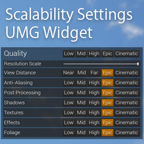 This is simple UMG Widget that can edit Scalability Settings.