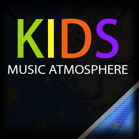 Kids Music Atmosphere: Included 7 Magic musical tracks.