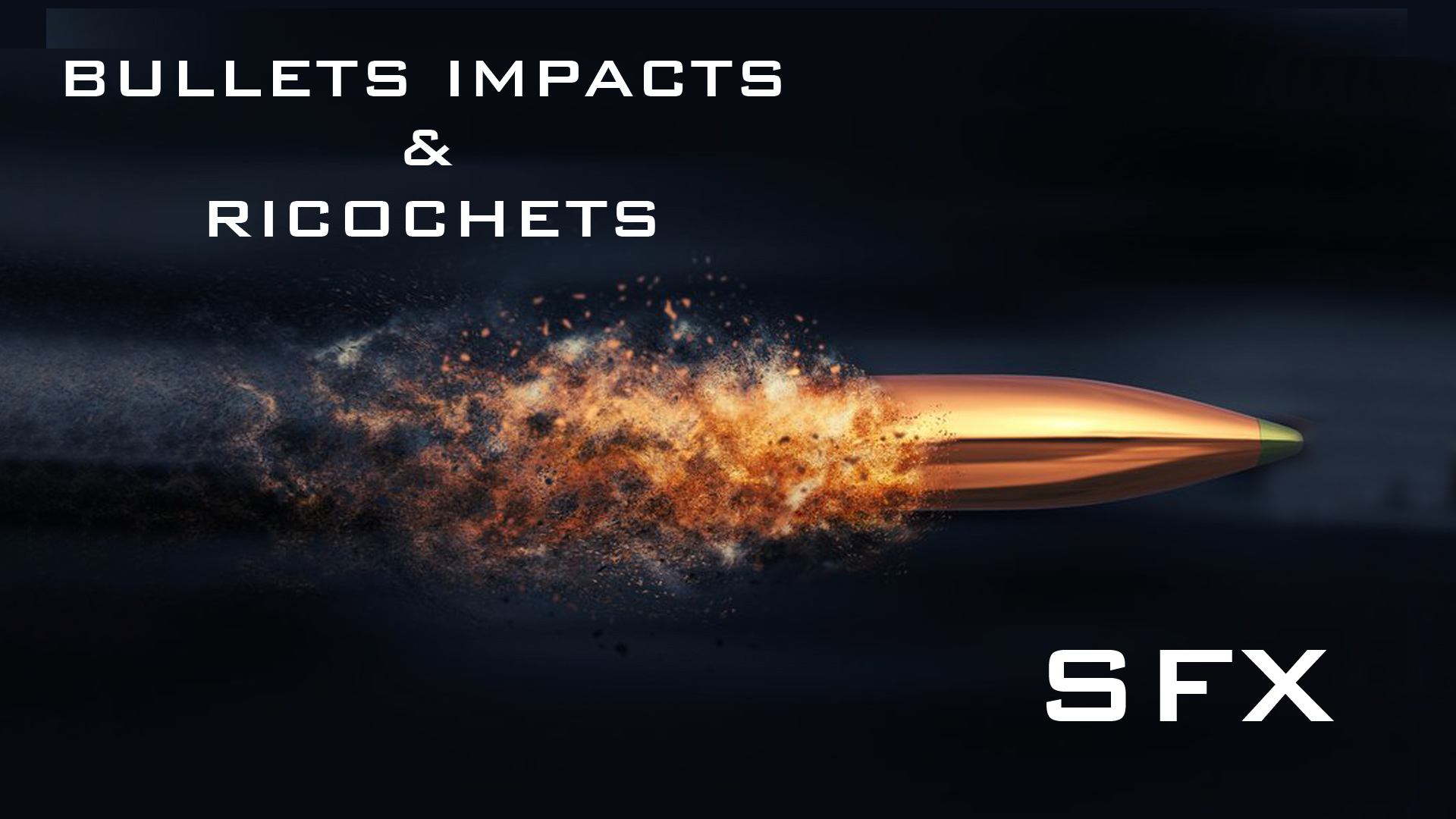 Bullet Impacts And Ricochets Sfx By Indiegamemodels In