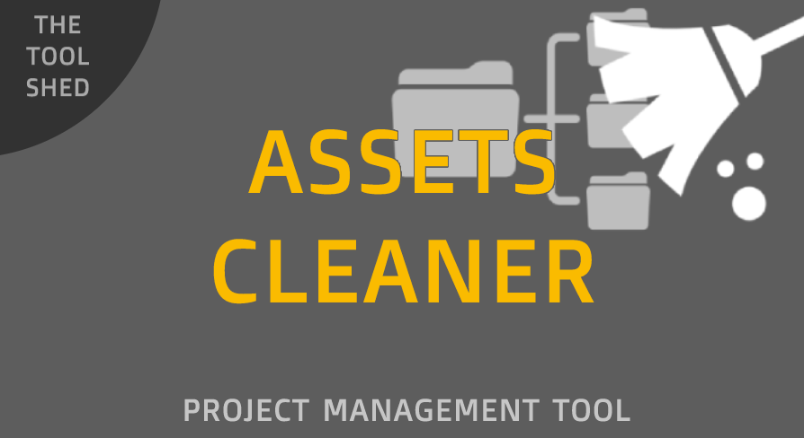 Assets Cleaner - Project Cleaning Tool: - UE マーケットプレイス