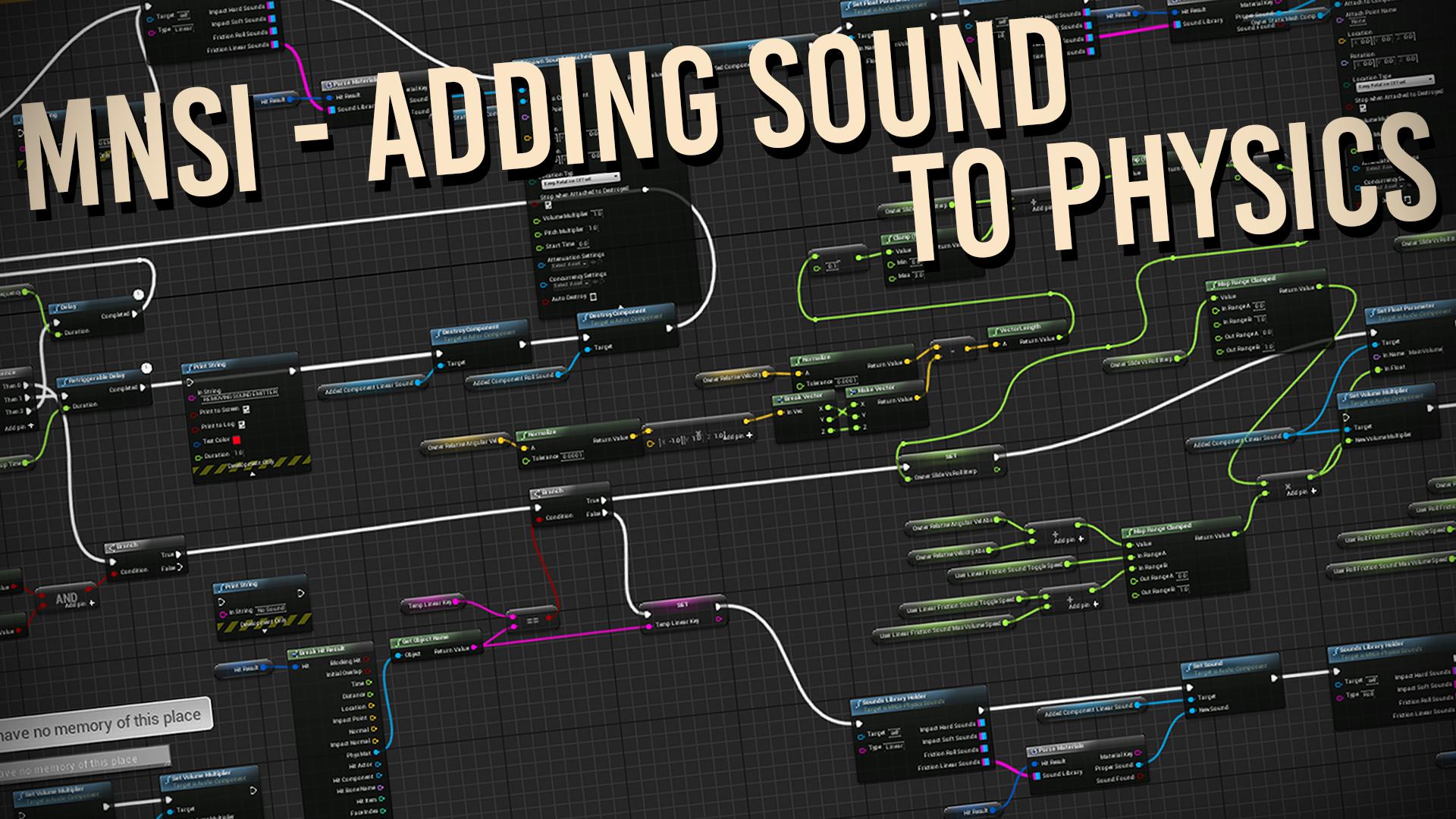 MNSI - Adding Sound To Physics by Anton Antonov in Blueprints - UE4