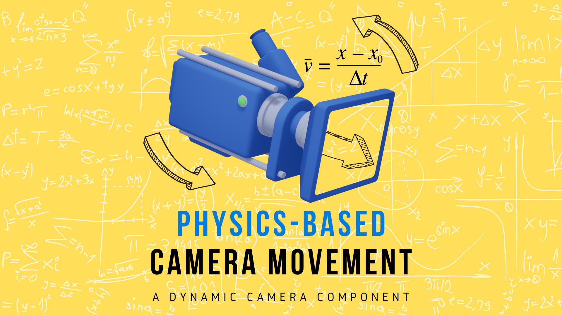 [Image: Physics-Based%20Camera%20Movement1920x10...8f1c85.png]