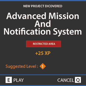 This is an advanced mission and notification system. 100% Blueprint.