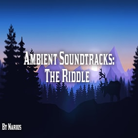 """Ambient Soundtracks: """"The Riddle"""""""