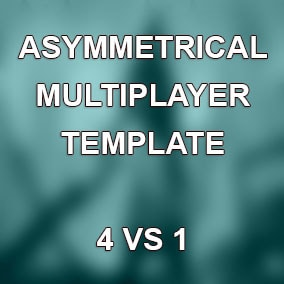 AMT - Asymmetrical Multiplayer Template. 1 monster versus 4 players.