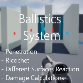A line trace system solution for ballistics. It calculates damage reduction, penetration and ricochet based on the type of surface it hits, as well as the hit object size.