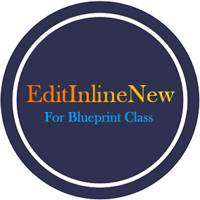 Blueprint EditInlineNew feature for Blueprint Class and Blueprint Variable. To implement the EditInlineNew feature, simply check the check box in the blueprint.