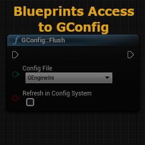 Access GConfig Functionality via Blueprints