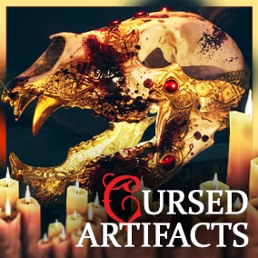 Part 2 of the Cursed Artifacts collection!