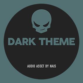 Dark Theme Vol.1 - Royalty Free Music by Nais