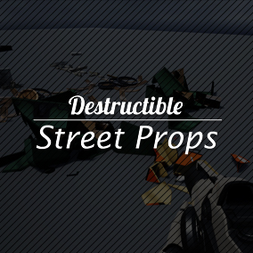 Destructible Street Props – it's a set of destructible street objects.