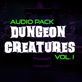 Audio for all the creatures at your dungeon! :D