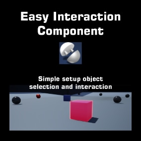 Configure an interaction system based on distance and camera direction of actors without any difficult.