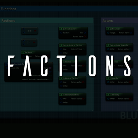 Add factions and relations in your game using C++ or Blueprints