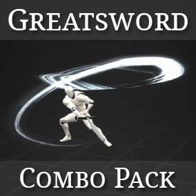 Greatsword Attack and Dash Combos. Works for any 2-handed Weapon. Rootmotion + In-Place animations. Example Sword included.