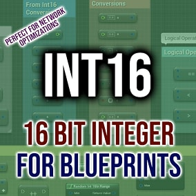 A plugin that adds 16 Bit Integers to the Blueprints