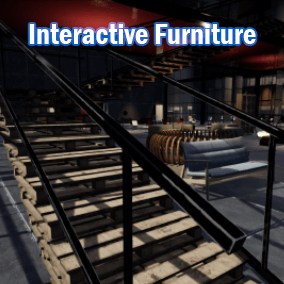 A simple interaction system easy to use and to modify. Players can easily interact with the Furniture.