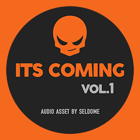Its Coming Vol.1 - Royalty Free Music by Seldome