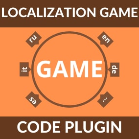 Localization Game is a plugin that allows you to quickly translate strings in your game using the Google Translate service via REST requests.