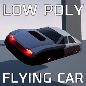 Low Poly Flying or Hovering Car with Blueprint Controls