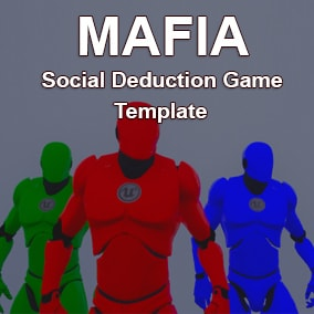 MAFIA it's a third person social deduction game template. Template works with listen and dedicated servers.