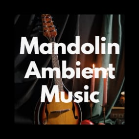 """""""Medieval Mandolin Ambient Music"""" - 23 Different Medieval Mandolin Ambient Tracks"""
