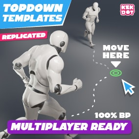 Great for RPG's, MOBA's, MMO's: 100% Blueprint  - Includes 3 setups for replicating UE4's Topdown Template. Also includes a basic Multiplayer Host/Find/Join session system with Steam support. And includes an Advanced Graphics Settings menu.