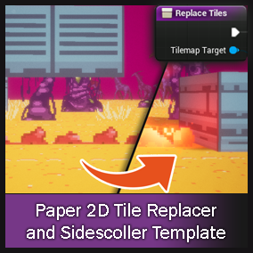 Replace Paper2D Tilemap Tiles with Blueprint Actors. Includes a 2D side scrolling template with animation and game play!