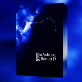Rain Ambience & Thunder FX