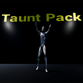 A collection of 10 Cheeky Taunt Animations plus Taunt Menu Widget