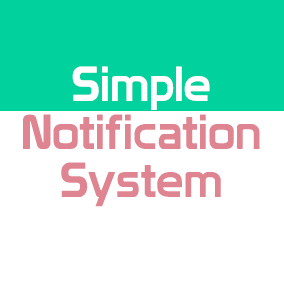 Simple Notification System (SNS) allows users to quickly create personalized notification systems, which will send messages to players.