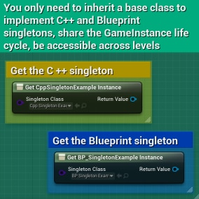 C++ and Blueprint Singleton System, A more usable singleton system than UGameInstanceSystem