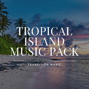Tropical Island Music Pack: 12 handpicked selections from the Transition Music Library