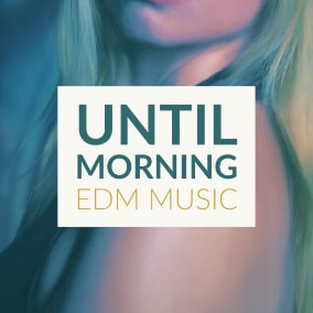THE PARTY GOES ON! EDM with the banging drops and lush synths will stay up all night.